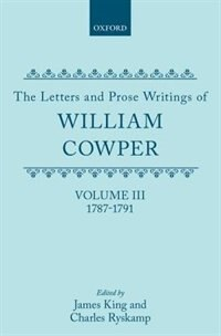 Book The Letters and Prose Writings: III: Letters 1787-1791: Letters & Prose Writings Of-v3 by William Cowper