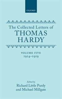 Book The Collected Letters of Thomas Hardy: Volume 5: 1914-1919 by Thomas Hardy
