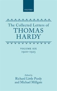 Book The Collected Letters of Thomas Hardy: Volume 6: 1920-1925 by Thomas Hardy
