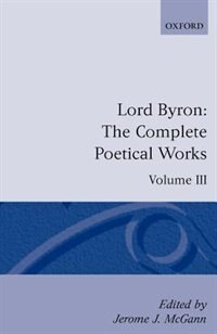Book The Complete Poetical Works: Volume 3 by George Gordon, Lord Byron