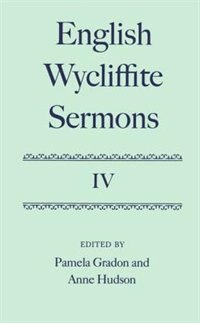 Book English Wycliffite Sermons: Volume IV by Pamela Gradon