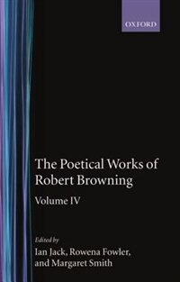 Book The Poetical Works of Robert Browning: Volume IV by Robert Browning
