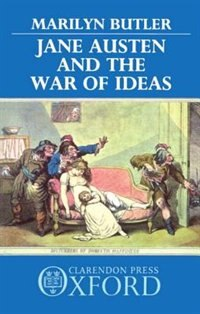Book Jane Austen and the War of Ideas by Marilyn Butler