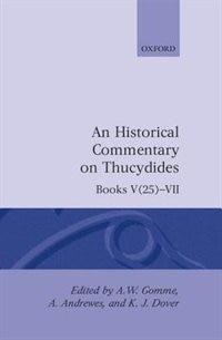 An Historical Commentary on Thucydides: Volume 4. Books V(25)-VII