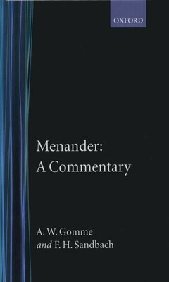 Book Menander: A Commentary by A. W. Gomme