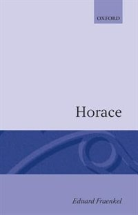 Book Horace by Eduard Fraenkel