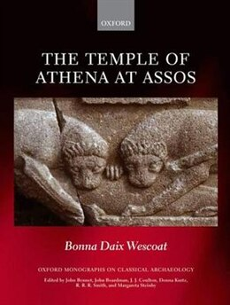 Book The Temple of Athena at Assos by Bonna Daix Wescoat