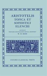 Book Aristotle Topica et Sophistici Elenchi by David Ross
