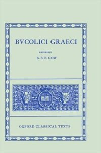 Book Bucolici Graeci by A. S. Gow