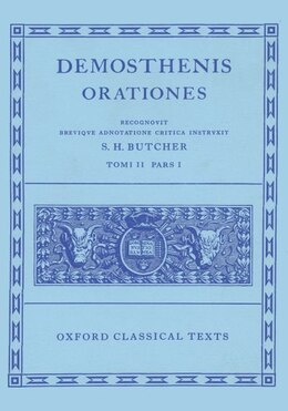 Book Demosthenes Orationes Vol. II. Part i: (Orationes XX-XXVI.) by S. H. Butcher