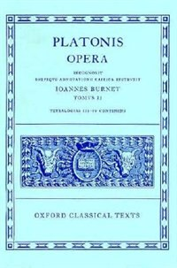 Book Plato Opera Vol. II: (Par., Phil., Symp., Phdr.; Alc. I, II, Hipp., Am.) by J. Burnet