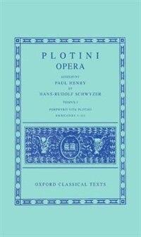 Book Plotinus I. Enneades I-III cum vita Porphyrii by Paul Henry