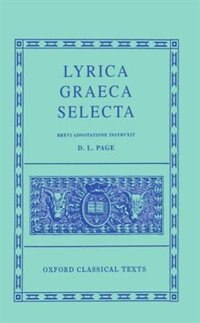 Book Lyrica Graeca Selecta by Denys Page