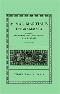 Book Martial Epigrammata by W. M. Lindsay