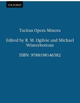 Book Tacitus Opera Minora by R. M. Ogilvie