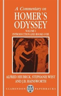 Book A Commentary on Homers Odyssey: Volume I: Introduction and Books I-VIII by Alfred Heubeck