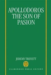 Book Apollodoros the Son of Pasion by Jeremy Trevett