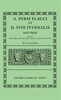 Book Persius and Juvenal Saturae by W. V. Clausen