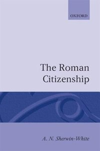 Book The Roman Citizenship by A. N. Sherwin-White