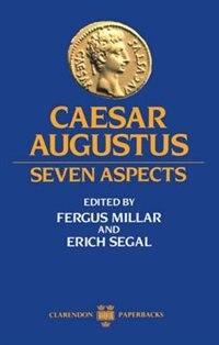 Book Caesar Augustus: Seven Aspects by Fergus Millar