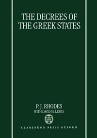 Book The Decrees of the Greek States by P. J. Rhodes