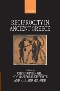 Book Reciprocity in Ancient Greece by Christopher Gill