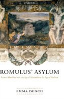 Romulus Asylum: Roman Identities from the Age of Alexander to the Age of Hadrian