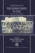 The Roman Family in Italy: Status, Sentiment, Space