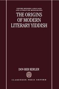 Book The Origins of Modern Literary Yiddish by Dov-Ber Kerler