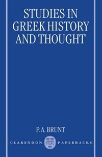 Book Studies in Greek History and Thought by P. A. Brunt