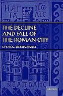 Decline and Fall of the Roman City
