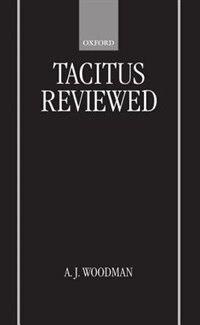 Book Tacitus Reviewed by A. J. Woodman