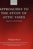Book Approaches to the Study of Attic Vases: Beazley and Pottier by Philippe Rouet