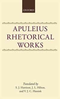 Book Apuleius: Rhetorical Works by S. J. Harrison