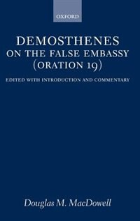 Book On the False Embassy (Oration 19) by Douglas M. MacDowell