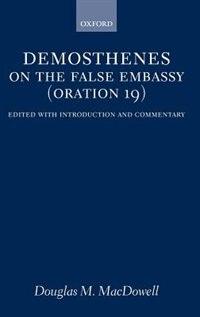 On the False Embassy (Oration 19)