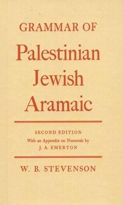 Book Grammar of Palestinian Jewish Aramaic by W. B. Stevenson