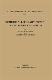 Book Sumerian Literary Texts in the Ashmolean Museum by O. R. Gurney