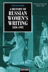 Book A History of Russian Womens Writing 1820-1992 by Catriona Kelly