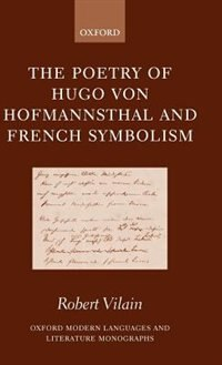 Book The Poetry of Hugo von Hofmannsthal and French Symbolism by Robert Vilain