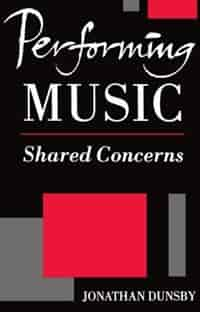 Performing Music: Shared Concerns by Jonathan Dunsby