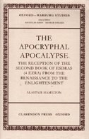 The Apocryphal Apocalypse: The Reception of the Second Book of Esdras (4 Ezra) from the Renaissance…