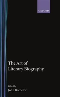 Book The Art of Literary Biography by John Batchelor