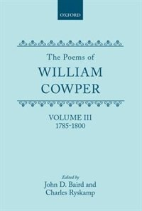 Book The Poems of William Cowper: Volume III: 1785-1800 by William Cowper
