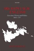 Archipelagic English: Literature, History, and Politics 1603-1707