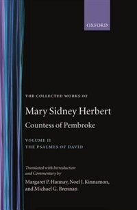 Book The Collected Works of Mary Sidney Herbert, Countess of Pembroke: Volume II: The Psalmes of David by Mary Sidney Herbert
