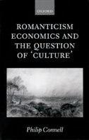 Romanticism, Economics and the Question of Culture
