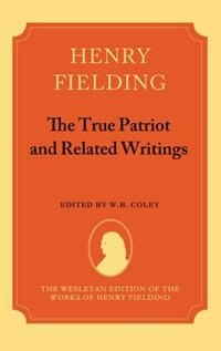 Book The True Patriot and Related Writings by Henry Fielding