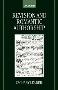 Book Revision and Romantic Authorship by Zachary Leader