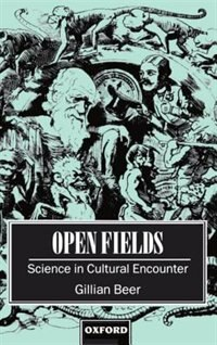 Book Open Fields: Science in Cultural Encounter by Gillian Beer